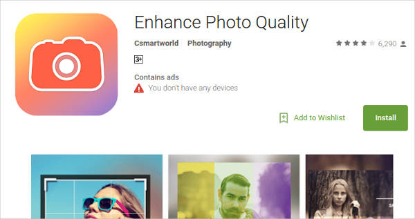 enhance photo quality for android